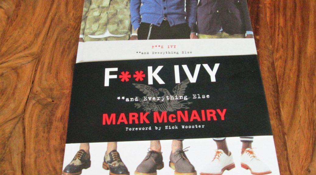 F--k Ivy Mark McNairy